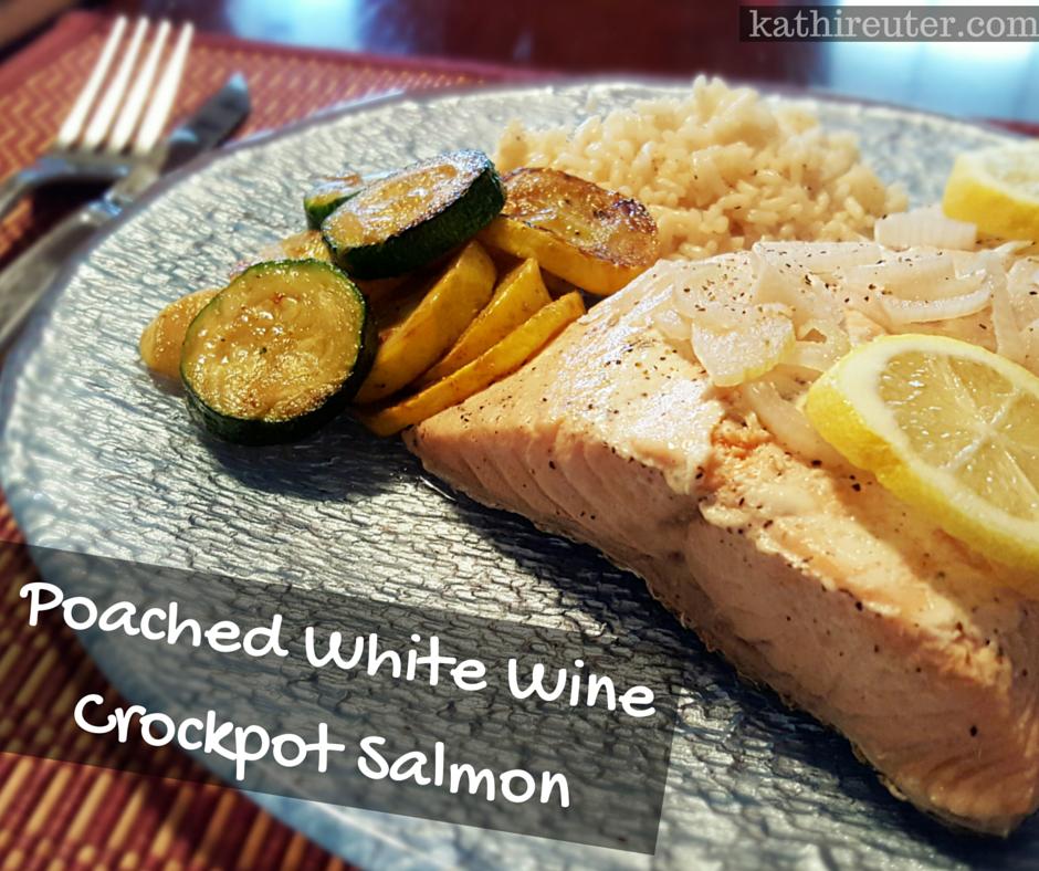 Poached White Wine Crockpot Salmon | 21 Day Fix Recipes