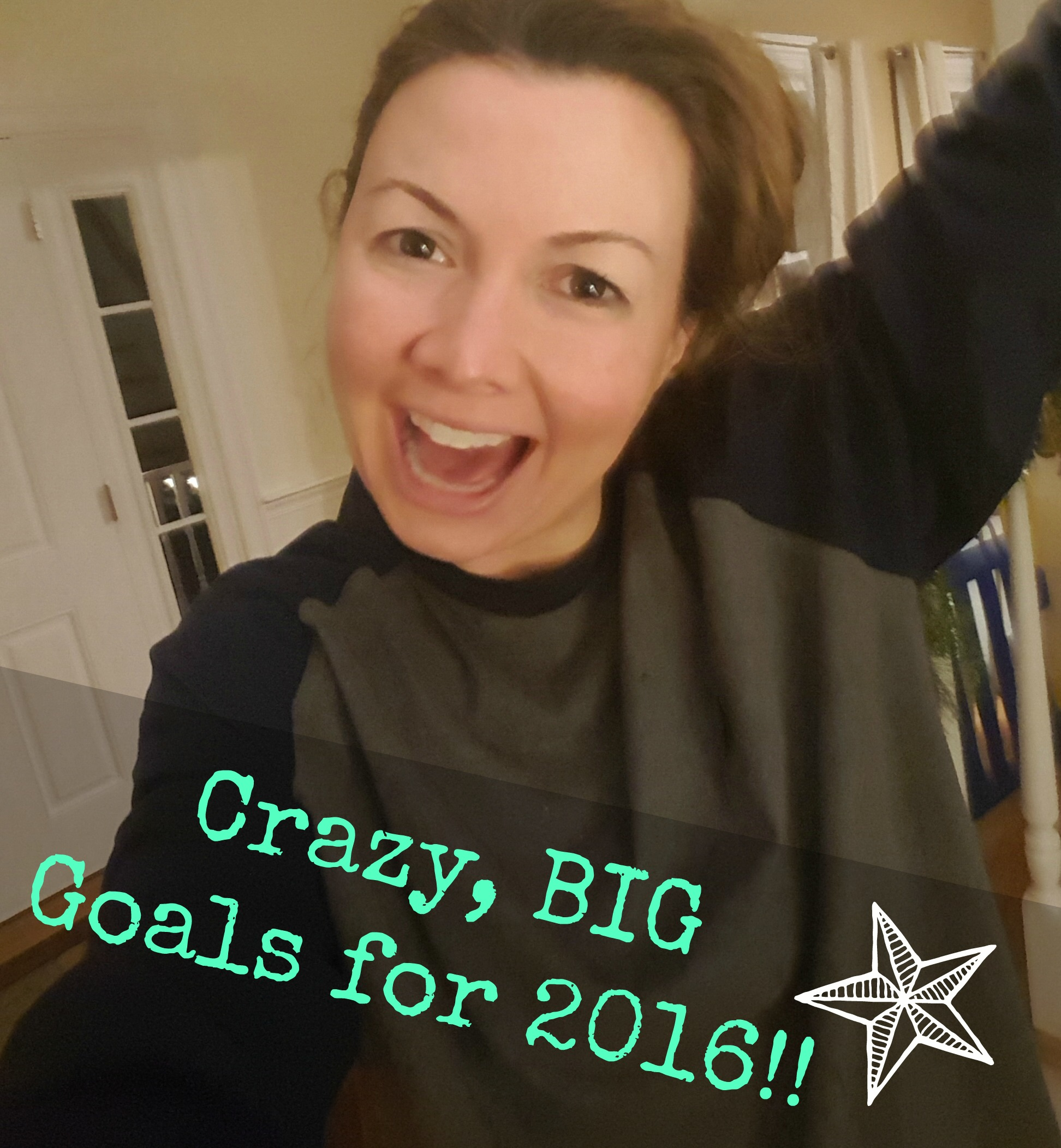 Setting BIG, HUGE Goals for 2016!