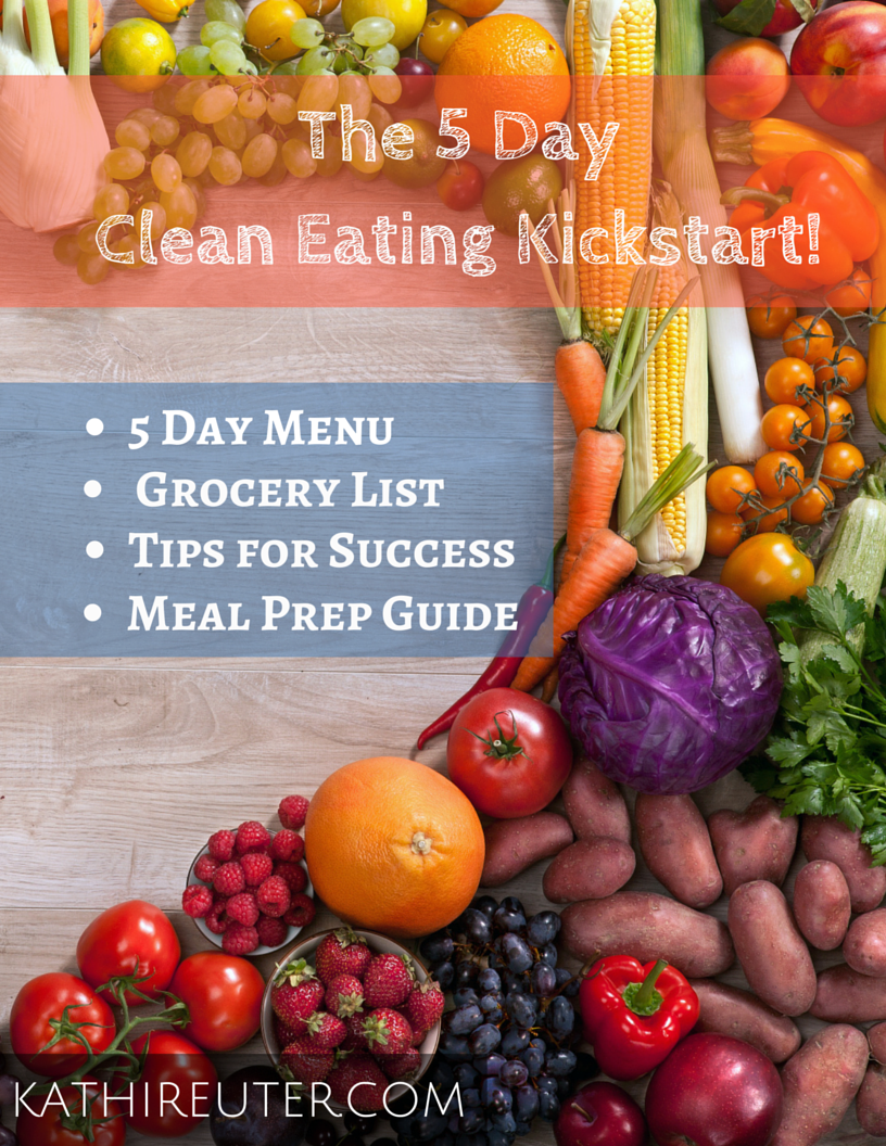 Free 5 Day Clean Eating KICKSTART Group Starts on Monday, April 11th!