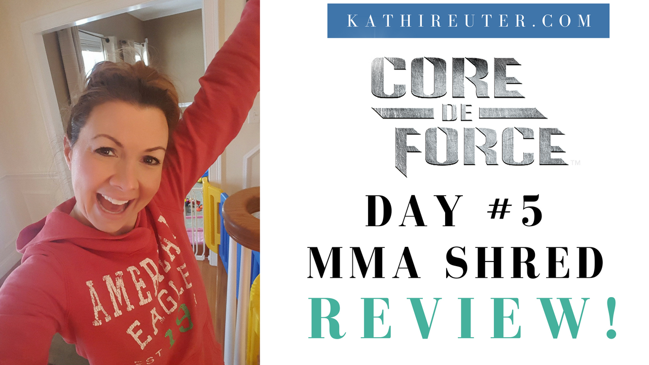 Core De Force Day #5 Review – MMA Shred