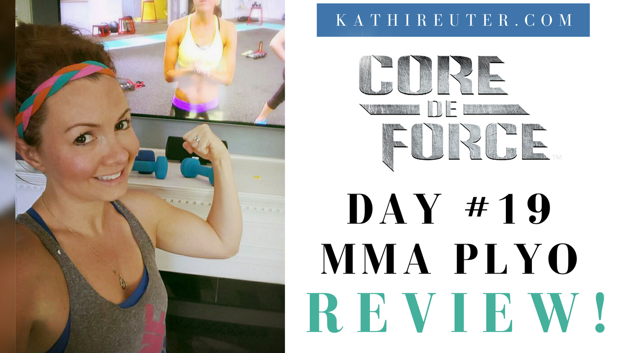 Core De Force Day #19 Review – MMA Plyo