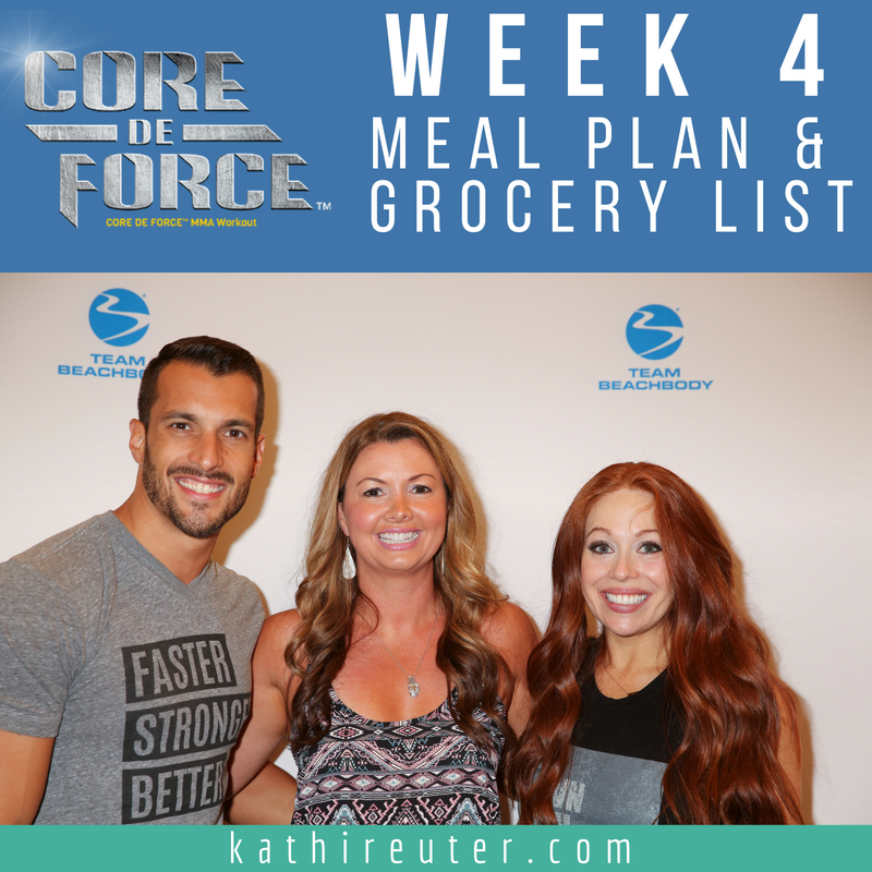 Core De Force – Week 4 Meal Plan and Grocery List – Plan A