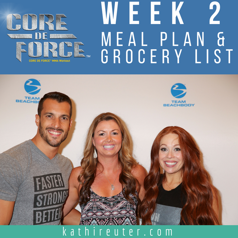 Core De Force – Week #2 Meal Plan and Grocery List (Plan A)