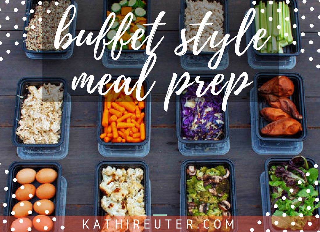 Simple & Easy Buffet Style Food Prep | Clean Eating Tips & Tricks