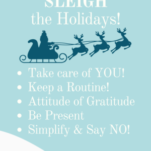 5 Tips to Sleigh the Holidays